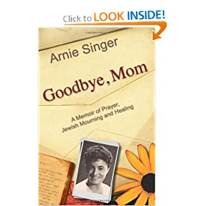 Amazon.com: Goodbye, Mom: A Memoir of Prayer, Jewish Mourning, and ...