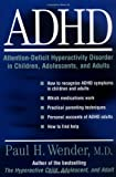 img - for ADHD: Attention-Deficit Hyperactivity Disorder in Children, Adolescents, and Adults book / textbook / text book