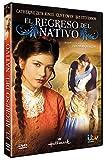 El Regreso del Nativo(The Return of the Native) - 1994 [DVD]