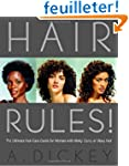 Hair Rules!: The Ultimate Hair-Care G...