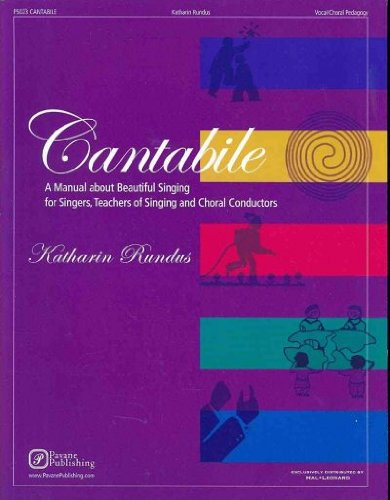 Cantabile - A Manual about Beautiful Singing for Singers,...