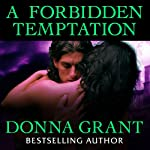 A Forbidden Temptation: Shields Series, Book 4 (       UNABRIDGED) by Donna Grant Narrated by Antony Ferguson