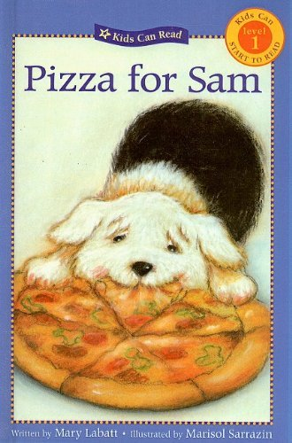 pizza-for-sam-kids-can-read-level-1-pb-by-mary-labatt-2003-02-01