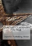 img - for Carl von Clausewitz On War book / textbook / text book