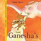 Lord Ganesha's Feast of Laughter Hörbuch von Meera Uberoi Gesprochen von: Anupama Hira Prasad