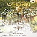 Haven Creek: A Cavanaugh Island Novel, Book 3 (       UNABRIDGED) by Rochelle Alers Narrated by Joy C. Hooper