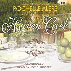 Haven Creek: A Cavanaugh Island Novel, Book 3 | [Rochelle Alers]