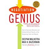"Negotiation Genius: How to Overcome Obstacles and Achieve Brilliant Results at the Bargaining Table and Beyondvon ""Deepak Malhotra"""