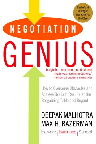 Negotiation Genius: How to Overcome Obstacles and Achieve...