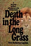 Peter Hathaway Capstick Death in the Long Grass