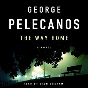 The Way Home | [George Pelecanos]