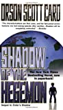 Shadow of the Hegemon (Ender, Book 6) (The Shadow Series) (0812565959) by Orson Scott Card
