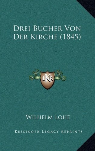 Drei Bucher Von Der Kirche (1845)