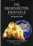 Die Erdenhüter-Kristalle
