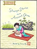 Strange Stories from Ancient China (Illustrated)