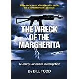 The Wreck Of The Margherita (Danny Lancaster Investigates)by Bill Todd
