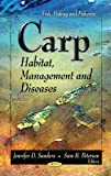 img - for Carp: Habitat, Management, and Diseases (Fish, Fishing and Fisheries) book / textbook / text book