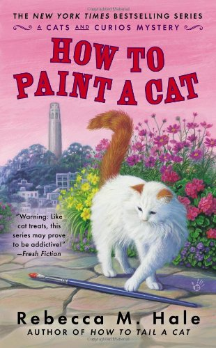 How To Paint A Cat (Cats And Curios Mystery) front-933475