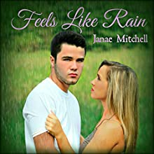 Feels Like Rain | Livre audio Auteur(s) : Janae Mitchell Narrateur(s) : Dwayne Dalton