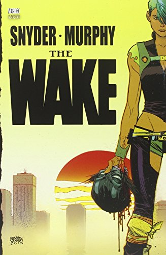 The wake: 2