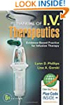 Manual of I.V. Therapeutics: Evidence...