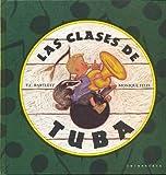 Las Clases de Tuba (Spanish Edition)