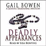 The Deadly Appearances: A Joanne Kilbourn Mystery, Book 1 | Gail Bowen