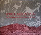 img - for Spirit Mountain: An Anthology of Yuman Story and Song (Sun Tracks ; V. 10) book / textbook / text book
