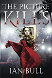 The Picture Kills (The Quintana Adventures)