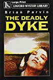 img - for The Deadly Dyke (Linford Mystery) book / textbook / text book