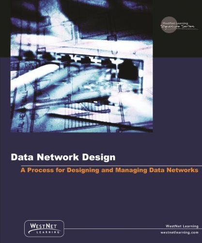 by-westnet-learning-network-design-a-process-for-designing-and-managing-data-networks-release-80-pap