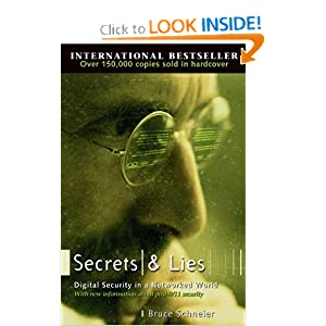 Secrets and Lies: Digital Security in a Networked World: Bruce Schneier: 0723812595563: Amazon.com: Books