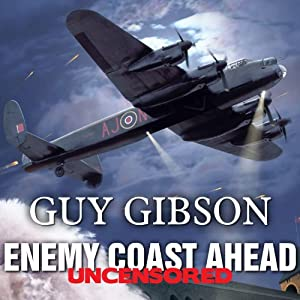 Enemy Coast Ahead - Uncensored Audiobook