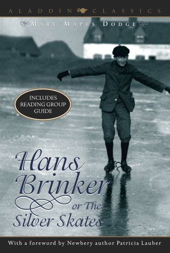 Hans Brinker Or The Silver Skates (Aladdin Classics) front-663269