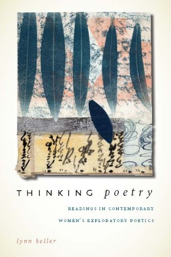 Thinking Poetry: Readings in Contemporary Women's Exploratory Poetics