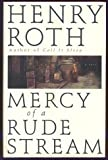Mercy of a Rude Stream: Volume 1, A Star Shines Over Mt Morris Park (1857992032) by Roth, Henry