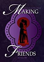 Making Friends (Husbands and Wives Book 1) (English Edition)