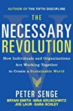 img - for The Necessary Revolution: Working Together to Create a Sustainable World 1st (first) edition Text Only book / textbook / text book