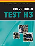 ASE Test Preparation - Transit Bus H3, Drive Train (Ase Test Preparation Series) - 143545376X