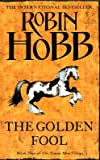 The Golden Fool: Book Two of the Tawny Man (Tawny Man 2)