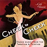 Cheek to Cheek - Tanzmusik der 20er & 30er Jahre title=