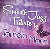 Smooth Jazz Tribute to Tamela Mann