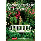 """Gartenparadiese 2011: Harenberg Wochenplaner. 53 Blatt mit Zitaten und Wochenchronikvon """"Harenberg"""""""