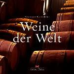 Weine der Welt: Wei�weine & Ros�weine...