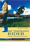 The Thinking Rider: Unlock Your Peak...