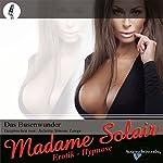 Das Busenwunder. Eine Erotik Hypnose | Madame Solair