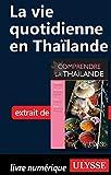 La vie quotidienne en Tha�lande
