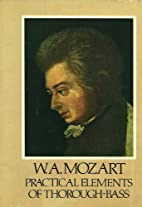 Mozart's Practical Elements of Thorough-Bass…