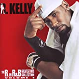 R. Kelly The R. In R&b Collection: Volume