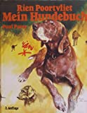 Mein Hundebuch (0349043711) by Rien Poortvliet